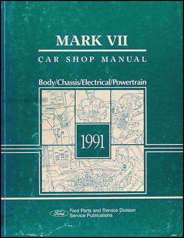1991 Lincoln Mark VII Shop Manual Original