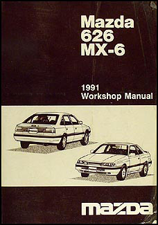1991 Mazda 626 & MX-6 Repair Manual Original