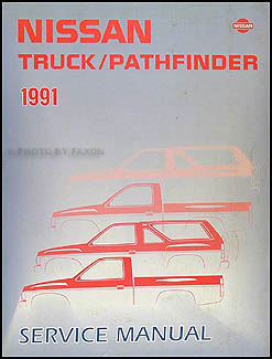1991 Nissan Truck/Pathfinder Repair Manual Original