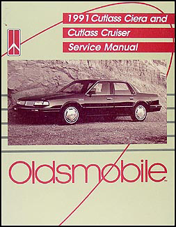 1991 Oldsmobile Cutlass Ciera & Cutlass Cruiser Repair Manual Original