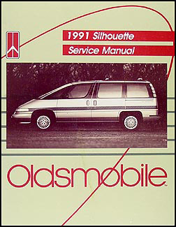 1991 Oldsmobile Silhouette Van Repair Manual Original