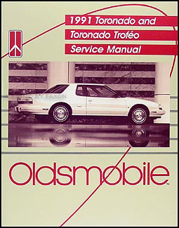 1991 Oldsmobile Toronado & Trofeo Repair Manual Original
