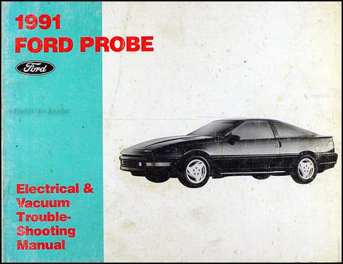 1991 Ford Probe Electrical & Vacuum Troubleshooting Manual Original