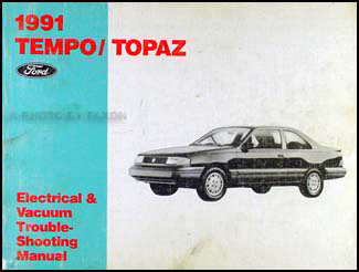 1991 Ford Tempo Mercury Topaz Electrical Troubleshooting Manual