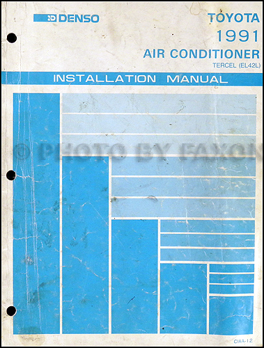 1991 Toyota Tercel Air Conditioner Installation Manual Original