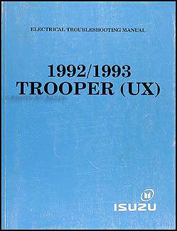 1992-1993 Isuzu Trooper Electrical Troubleshooting Manual Original