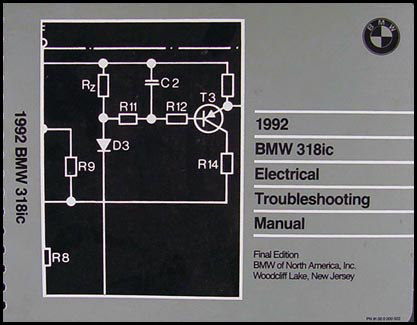 1992 BMW 318ic Electrical Troubleshooting Manual