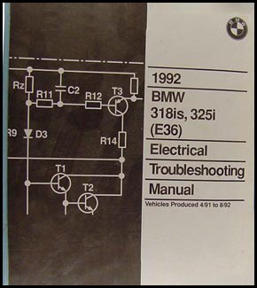 1992 BMW 318is 325i Electrical Troubleshooting Manual