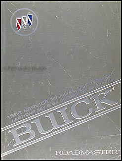 1992 Buick Roadmaster ABS & Electrical Repair Shop Manual Sup. Sec 5E1/8A Before VIN NR421429X