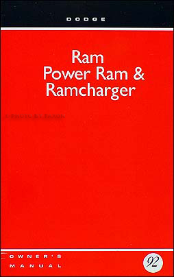 1992 Dodge Ram Pickup Truck & Ramcharger Owner's Manual Original Gas