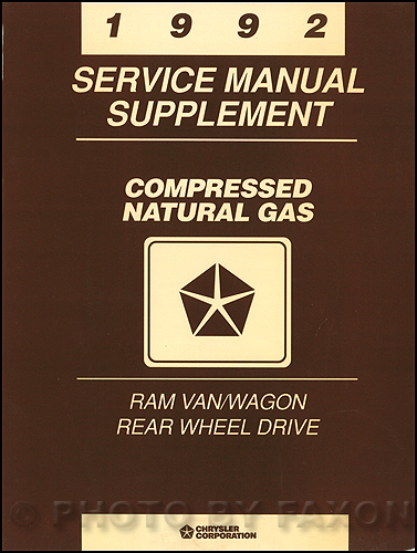 1992 Dodge Ram Van & Wagon Compressed Natural Gas Repair Manual Supplement Original
