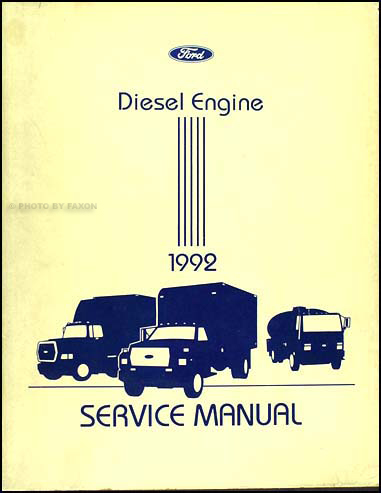1992 Ford Medium & Heavy Truck 6.6 & 7.8 Diesel Engine Manual Original