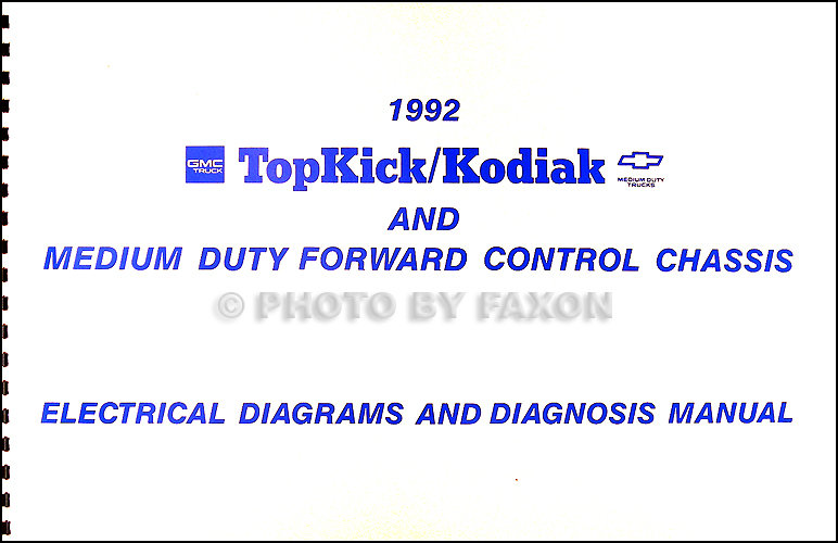 1992 Chevy Kodiak, GMC Topkick and P6 Wiring Diagram Manual Original