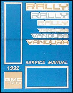 1992 GMC Vandura, Rally Shop Manual Original