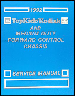 1992 Topkick/Kodiak, & P6 Repair Manual Original