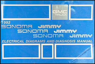 1992 GMC S15 Jimmy and Sonoma Wiring Diagram Manual Original