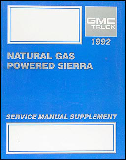 1992 GMC Sierra Natural Gas Repair Manual Original Supplement