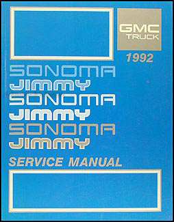 1992 GMC Sonoma Pickup & Jimmy Shop Manual Original