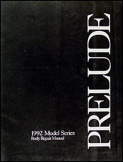 1992-1996 Honda Prelude Body Repair Manual Original