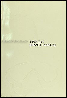 1992 Infiniti Q45 Repair Manual Original