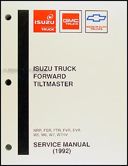 1992 NRR, FSR, FTR, FVR, EVR, W5, W6, W7 Repair Manual Original
