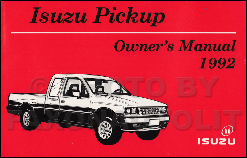 1992 Isuzu Pickup Truck Owner's Manual Original