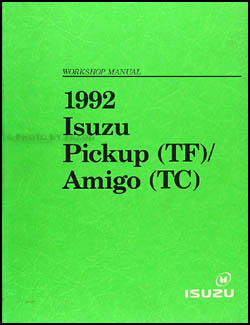 1992 Isuzu Amigo & Pickup Repair Manual Original