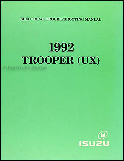 1992 Isuzu Trooper Electrical Troubleshooting Manual Original