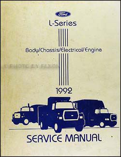 1992 Ford L-Series Truck 7000-9000 Repair Shop Manual Original