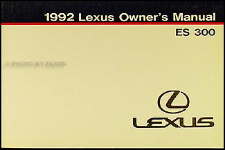 1992 Lexus ES 300 Owners Manual Original
