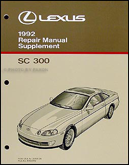 1992 Lexus SC 300 Repair Manual Supplement Original