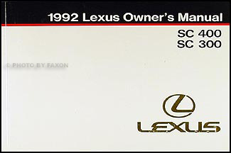 1992 Lexus SC 400/300 Owners Manual Original