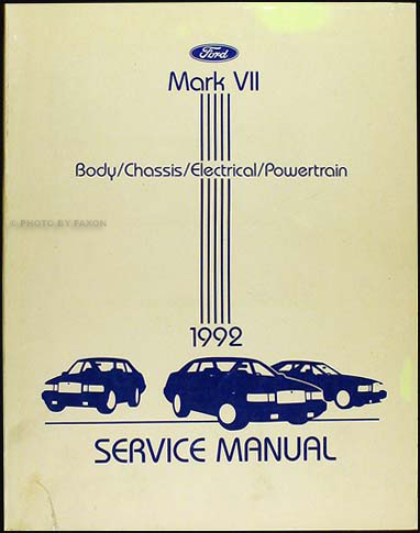 1992 Lincoln Mark VII Shop Manual Original