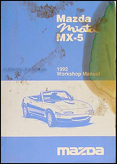 1992 Mazda MX-5 Miata Repair Manual Original