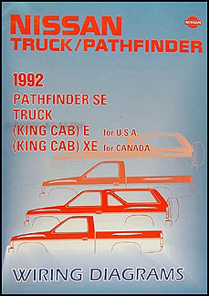 1992 Nissan Truck and Pathfinder Wiring Diagram Manual Original