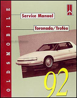 1992 Oldsmobile Toronado & Trofeo Repair Manual Original