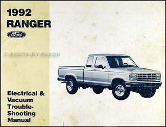 1992 Ford Ranger Electrical & Vacuum Troubleshooting Manual Original