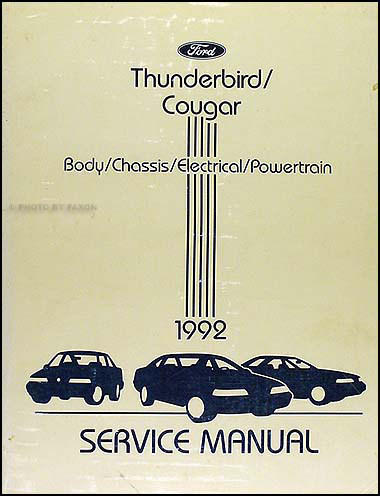 1992 Ford Thunderbird & Mercury Cougar Shop Manual Original