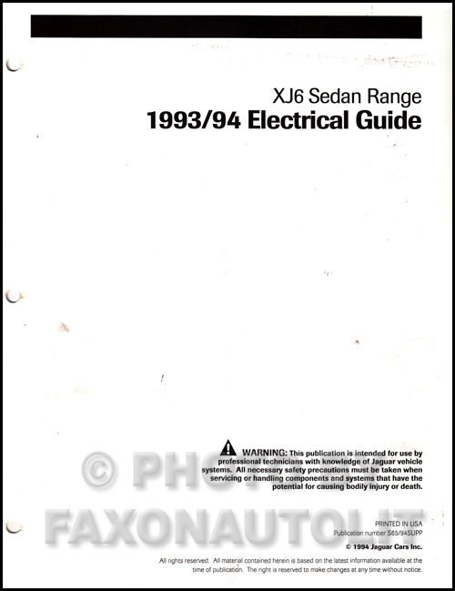 1993-1994 Jaguar XJ6 Electrical Guide Wiring Diagram Original Supp.