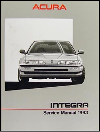 1993 Acura Integra Repair Manual Original