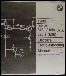 1993 BMW 318i 318is 325i 325is Electrical Troubleshooting Manual Original