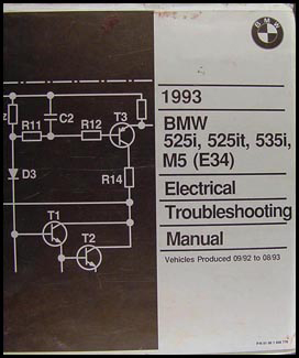 1993 BMW 525i 525it 535i and M5 Electrical Troubleshooting Manual