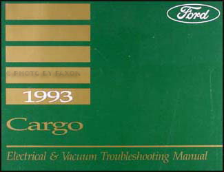 1993 Ford Cargo Electrical & Vacuum Troubleshooting Manual Original