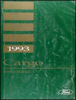 1993 Ford Cargo Repair Shop Manual Original