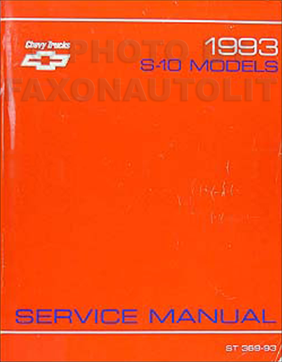 1993 Chevrolet S-10 Pickup and Blazer Shop Manual Original
