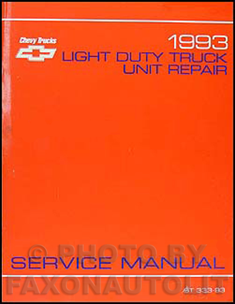 1993 Chevy 1/2, 3/4, & 1 ton Truck Overhaul Manual Original