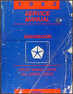 1993 Caravan, Town & Country, Voyager FWD and AWD Van Repair Shop Manual