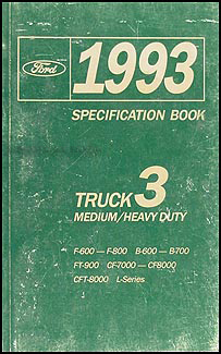 1993 Ford Medium and Heavy Duty Truck Service Specifications Book