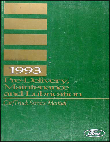 1993 Maintenance & Lubrication Manual Original --FoMoCo All Models