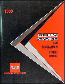 1993 GMC Vandura, Rally and Magnavan Shop Manual Original